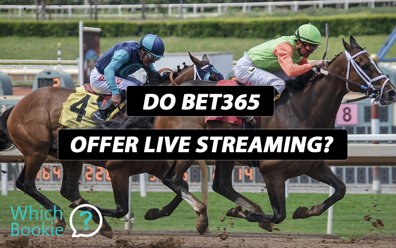 Do bet365 Offer Live Streaming? » Which Bookie