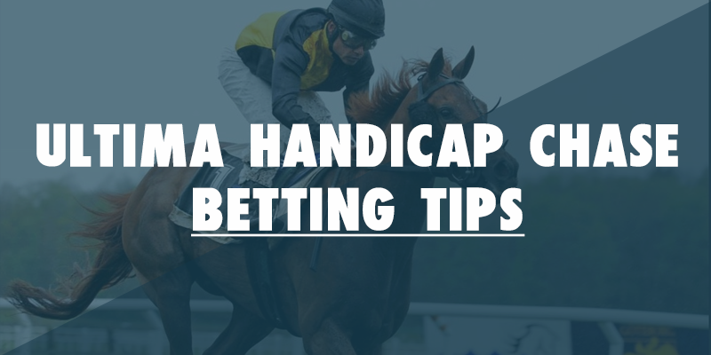 Ultima Handicap Chase tips