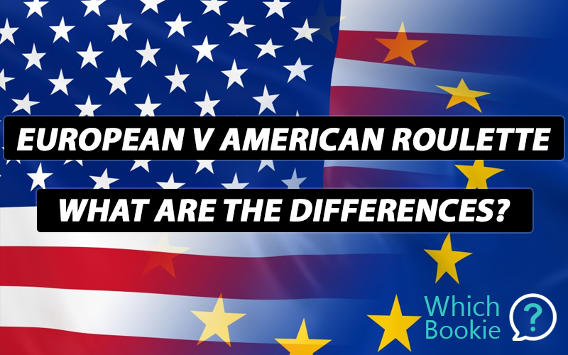 What Is The Difference Between European Roulette And American?